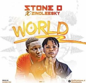 Stone D - World ft. Zinoleesky